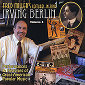 Play & Download Irving Berlin, Vol. 1 by Fred Miller | Napster