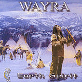 Play & Download Earth Spirit by Wayra | Napster