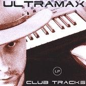 Club Tracks LP by UltraMax