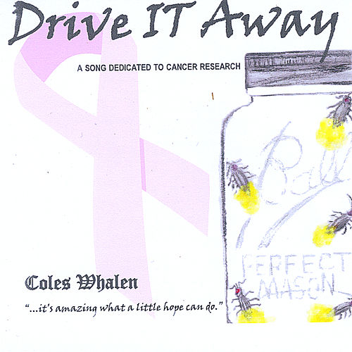Drive It Away by Coles Whalen