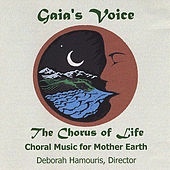 The Chorus of Life by Gaia's Voice