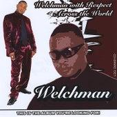 Welchman With Respect Across the World von Welchman