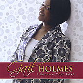 I Receive Your Love by Gail Holmes