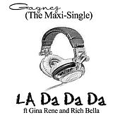 Play & Download La Da Da Da (The Maxi-Single) by Gagnez | Napster