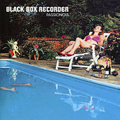 Passionoia by Black Box Recorder