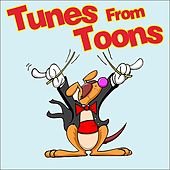 Tunes From 'Toons by Various Artists
