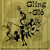 Play & Download Gling-Glo by Björk | Napster