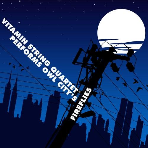 Vitamin String Quartet Performs Owl City's Fireflies - Singles von Vitamin String Quartet