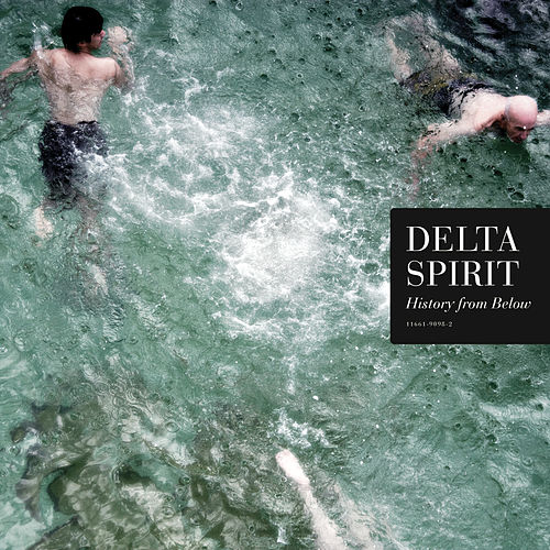 Play & Download History from Below by Delta Spirit | Napster
