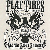 All the Right Enemies by Flat Tires
