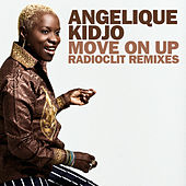 Move On Up (Radioclit Remixes) by Angelique Kidjo