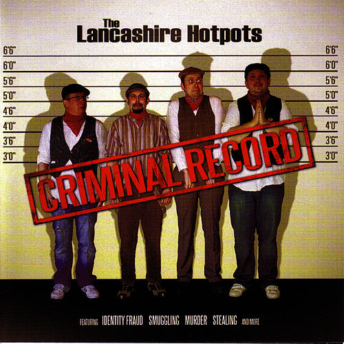 Play & Download Criminal Record by The Lancashire Hotpots | Napster