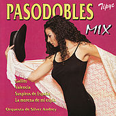 Pasodobles Mix by Orquesta de Silver Andrey