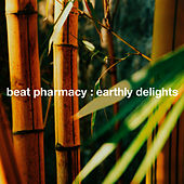 Earthly Delights by Beat Pharmacy