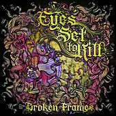 Play & Download Broken Frames by Eyes Set to Kill | Napster