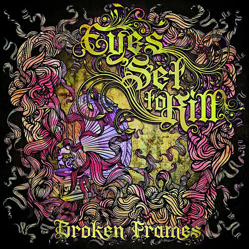 Broken Frames by Eyes Set to Kill