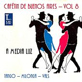 Play & Download Cafetin De Buenos Arires, Vol. 8 by Various Artists | Napster