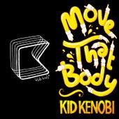 Move That Body - EP by Kid Kenobi