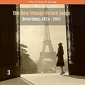 The Best French Vintage Songs Volume 3 by Various Artists