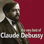 The Very Best of Debussy by Various Artists