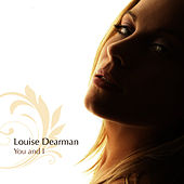 You And I by Louise Dearman