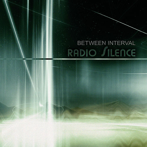 Radio Silence by Between Interval