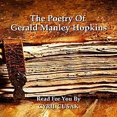 The Poetry Of Gerald Manley Hopkins by Cyril Cusak