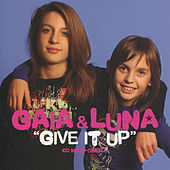 Play & Download Give It Up by Gaia | Napster