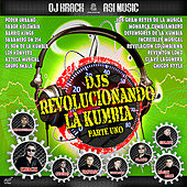 Play & Download DJs Revolucionando la Kumbia, Parte Uno by Various Artists | Napster