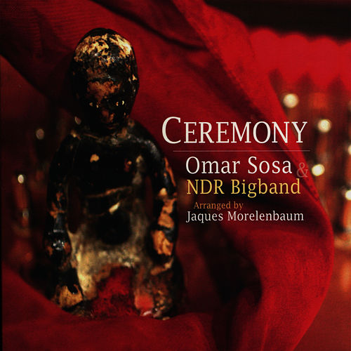 Play & Download Ceremony by Omar Sosa | Napster