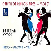Play & Download Cafetin De Buenos Arires, Vol. 7 by Various Artists | Napster
