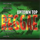 Uptown Top Reggae by Various Artists