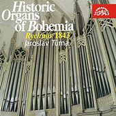 Play & Download Historic Organs V.  Rychnov nad Kneznou by Jaroslav Tuma | Napster