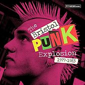 Bristol: The Punk Explosion by Various Artists