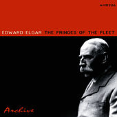 Play & Download Fringes Of The Fleet by Edward Elgar | Napster