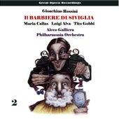Play & Download Rossini: Il barbiere di Siviglia, Vol. 2 by Maria Callas | Napster