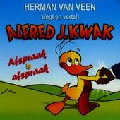 Zingt & vertelt Alfred J. Kwak - Afspraak is afspraak by Herman Van Veen