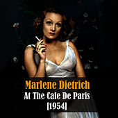 Play & Download Marlene Dietrich At the Cafe De Paris - Live Recording 1954 by Marlene Dietrich | Napster