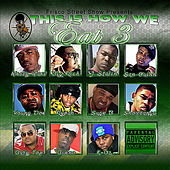 Play & Download This Is How We Eat - Vol. 3 by Various Artists | Napster
