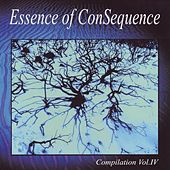 Play & Download Essence Of ConSequence by Various Artists | Napster