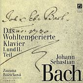 Play & Download Bach: The Welltempered Clavier by Zuzana Ruzickova | Napster
