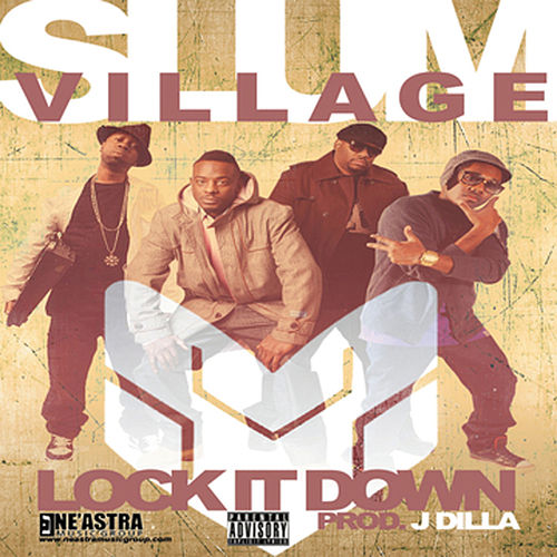 Lock It Down - Single by Slum Village