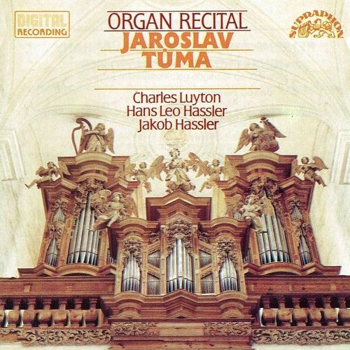 Hassler / Luyton / Hassler:  Organ Recital by Jaroslav Tuma