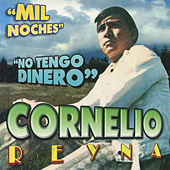 Play & Download Mil Noches by Cornelio Reyna | Napster