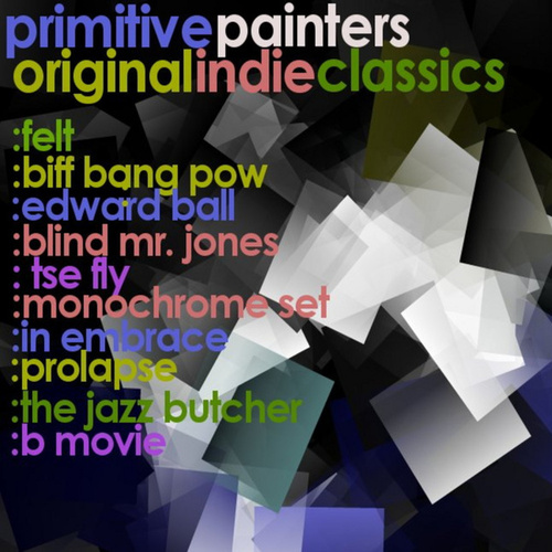 Play & Download Primitive Painters by Various Artists | Napster