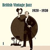 Anthology of  British Vintage Jazz, Volume 1 by Various Artists