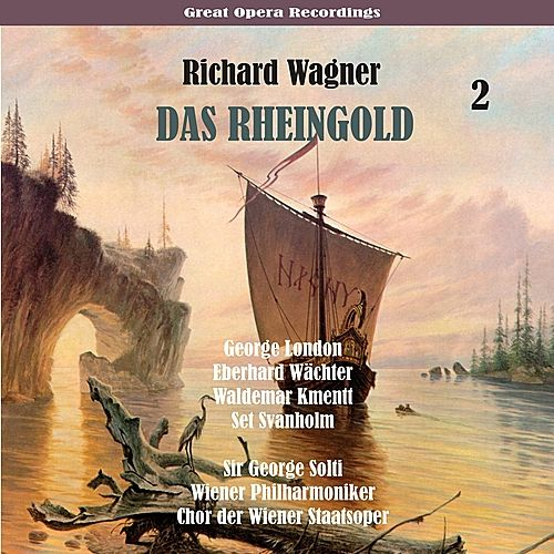Play & Download Wagner: Das Rheingold, Volume 2 by George Solti | Napster