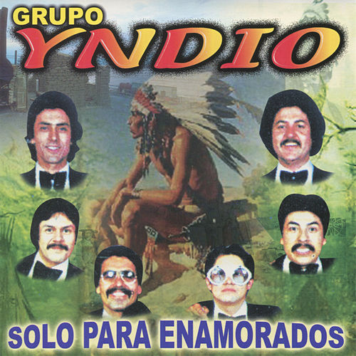 Play & Download Solo Para Enamorados by Grupo Yndio | Napster