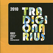 Play & Download Tradicionàrius 2010 by Various Artists | Napster