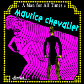 Play & Download A Man For All Times by Maurice Chevalier | Napster